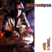 "I Saw The Light / Todd Rundgren (""With A Twist... "" 1997)"