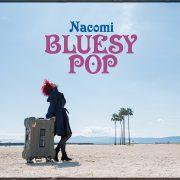Bluesy Pop 2018 / Nacomi