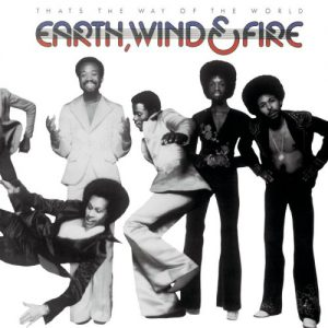 That's the Way of the World / REarth Wind & Fire (That's the Way of the World 1975年)