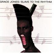 SLAVE TO THE RHYTHM / Grace Jones 1985