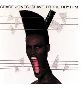 SLAVE TO THE RHYTHM / Grace Jones 1985