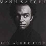 It's About Time / Manu Katche 1992年