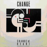 Change of Heart / Change 1984