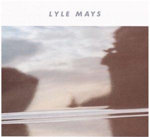 Lyle Mays / Lyle Mays 1986年