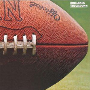 Touchdown / Bob James 1978年