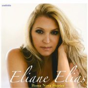 Bossa Nova Stories / Eliane Elias 2008年
