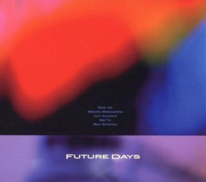 CD『 Future Days / FUTURE DAYS 』