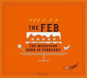 CD&DVD 『 THE FEB / THE FEB』
