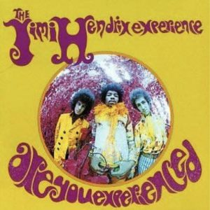 """Are You Experienced / Jimi Hendrix"" 1967"