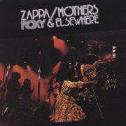 """Roxy & Elsewhere [Live] / Frank Zappa & The Mothers Of Invention"" 1974年"