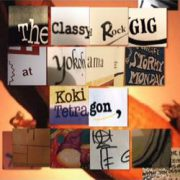 """The Classy Rock GIG at Yokohama STORMY MONDAY / Koki Tetragon"" 2017年"
