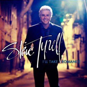 """""""I'll Take Romance / Steve Tyrell"""" 2012年"""