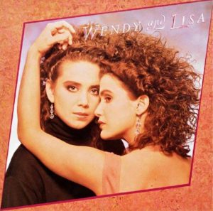 "(""Wendy and Lisa / Wendy & Lisa"" 1987年)"