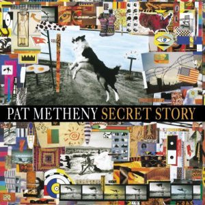 """Secret Story / Pat Metheny Group"" 1992年"