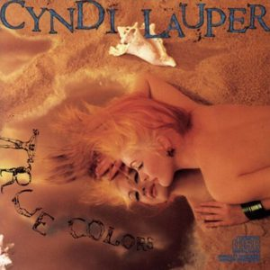 "(""True Colors / Cyndi Lauper"" 1986年)"