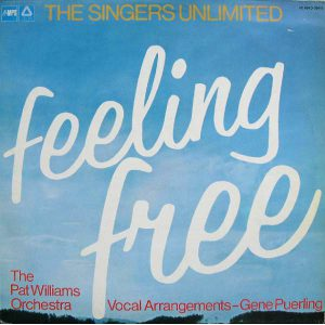 "(""Feeling Free / The Singers Unlimited feat. The Pat Williams Orchestra"" 1975年)"