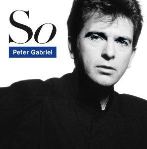 "(""So / Peter Gabriel"" 1986年)"