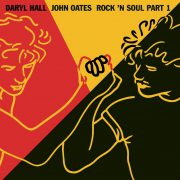 "(Rock'n Soul Part1 / Hall and Oates"" 1983年)"