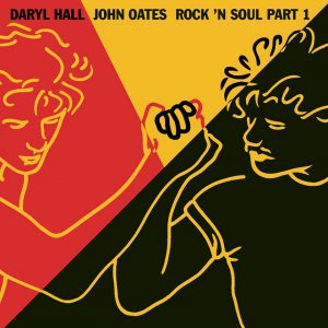 """(Rock'n Soul Part1 / Hall and Oates"""" 1983年)"""