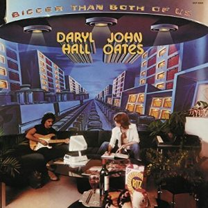 """(Bigger Than Both Of You / Hall and Oates"""" 1976年)"""