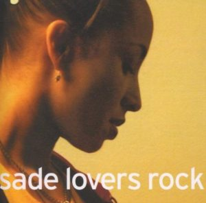 "(""Lovers Rock / Sade"" 2000年)"
