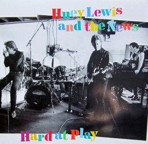 "(""Hard At Play / Huey Lewis And The News"" 1991年)"