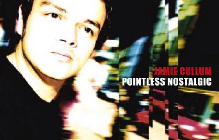 "(""Pointless Nostalgic / Jamie Cullum"" 2002年)"