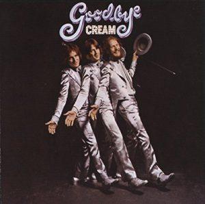 "(""Good bye Cream / Cream"" 1969年)"