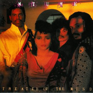 "(""THEATER OF THE MIND / MTUME"" 1986年)"