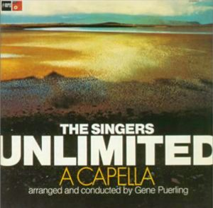 """(""""A CAPELLA / THE SINGERS UNLIMITED"""" 1971年)"""