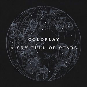 "(""A Sky Full of Stars / COLDPLAY"" 2014年)"