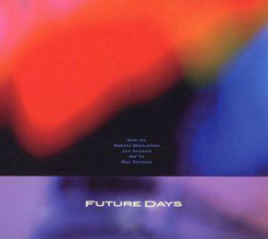 "(""Future Days / FUTURE DAYS"" 2013年)"