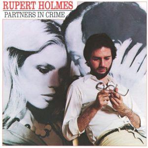 "(""Partners in Crime / Rupert Holmes"" 1979年)"