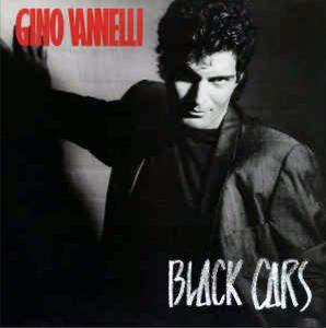 "(""Black Cars / Gino Vannelli"" 1984年)"