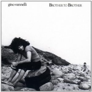 "(""Brother to Brother / Gino Vannelli"" 1978年)"