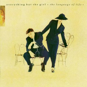"(""The Language of Life / Everything But The Girl"" 1990年)"