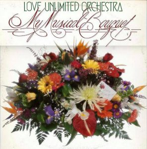 """(""""My Musical Bouquet / The Love Unlimited Orchestra"""" 1978年)"""