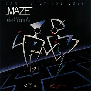 """(""""Can't Stop the Love / Maze"""" 1985年)"""