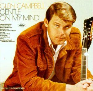 "(""Gentle On My Mind / Glen Campbell"" 1967年)"