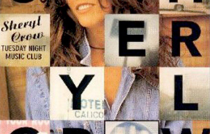 "(""Tuesday Night Music Club / Sheryl Crow"" 1993年)"