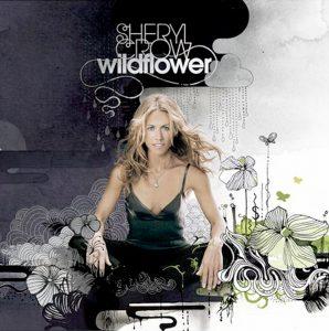"(""Wildflower / Sheryl Crow"" 2005年)"