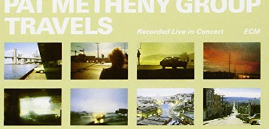 "(""Pat Metheny Group travels / Pat Metheny Group"" 1983年"