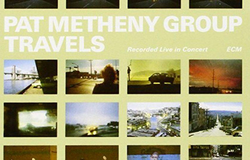 "(""Pat Metheny Group travels / Pat Metheny Group"" 1983年"