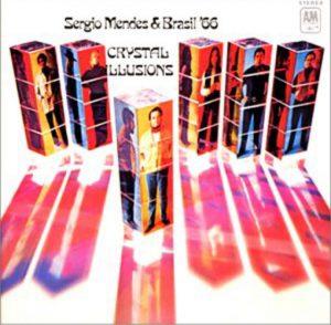 "(""Crystal illusion / Sergio Mendes & Brasil '66"" 1969年)"