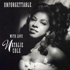 """(""""Unforgettable, With Love / NATALIE COLE"""" 1991年)"""