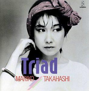 """(""""Triad / 高橋真梨子"""" 1984年)"""