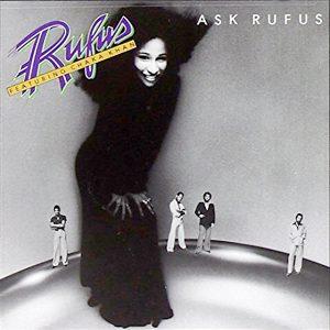 "(""Ask Rufus / Rufus & Chaka Khan"" 1977年)"